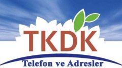 TKDK Adresleri Telefon Numaraları BURADA!