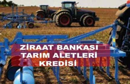 Ziraat Bankası Tarım Aletleri Ekipman Kredisi (Tarımsal Mekanizasyon)