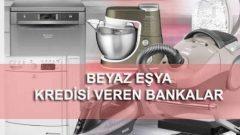 Beyaz eşya kredisi veren bankalar 'dan en hesaplı 5 tanesi