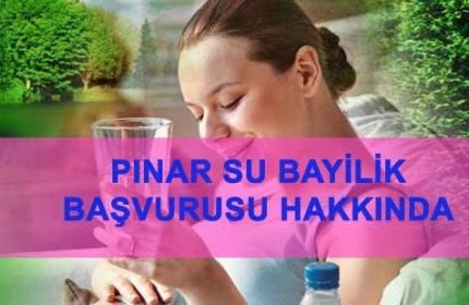 Pınar su bayilik başvurusu nasıl yapılır şartları nelerdir