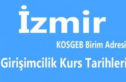 KOSGEB İzmir Kurs Tarihleri Başvuru Adresleri