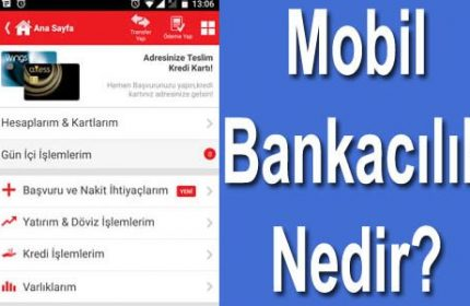 Mobil bankacılık uygulamaları nedir