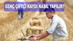 3 Adımda Genç çiftçi Başvuru Kaydı Nasıl Yapılır? ( 2021 Müracaatları )