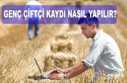 3 Adımda Genç çiftçi Başvuru Kaydı Nasıl Yapılır? ( 2020 Müracaatları )