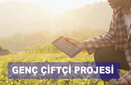 2020 Genç Çiftçi Projesi Başvurusu Ne Zaman? (Başlama Günü)