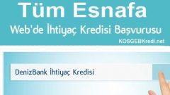 Denizbank'dan Esnafa Hızlı Kredi Başvurusu İmkanı