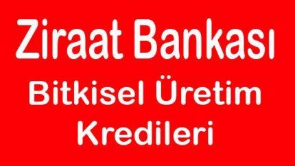 Ziraat Bankası Bitkisel Üretim Konuları Kredisi Faiz Oranları Açıklandı