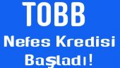 TOBB Nefes Kredisi 2018 Başvuruları 3. ETAP