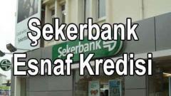 Şekerbank'dan Esnafa 3 Ticari Kredi Fırsatı Birden Geldi