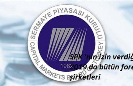 SPK 'nın izin verdiği 2019 da bütün forex şirketleri