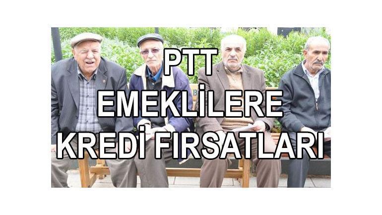 84 Yaşa PTT emekli kredisi 5 bankayla veriyor