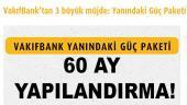 Vakıfbank 60 ay vadeli kredi yapılandırmada 1 numara