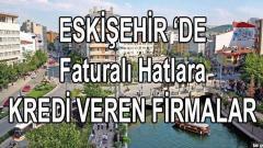 2 Güvenilir Firma Faturalı Hatlara Eskişehir'de Kredi Veriyor