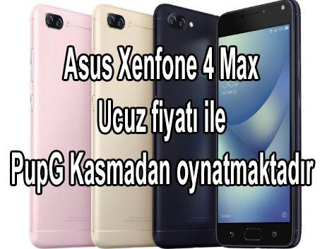 Asus Xenfone 4 Max Ucuz fiyatı ile PupG Kasmadan oynatmaktadır