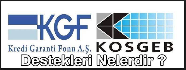 KGF KOSGEB destekleri nelerdir