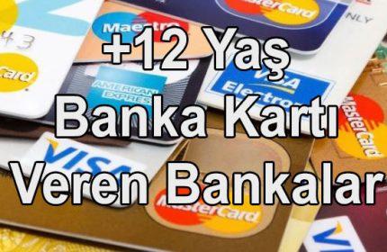 12 Yaş İçin En İyi Kredi Kartı Hangisi? (Veli İzini Olmadan)
