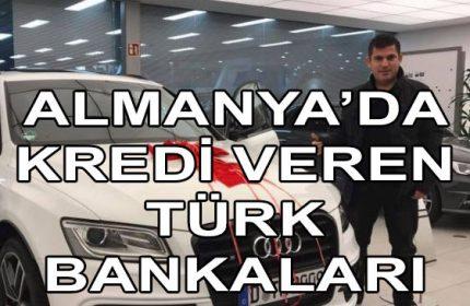 Almanya'da Kredi Veren Türk Bankaları Hangileridir?