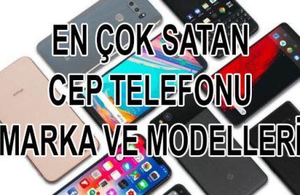 En Çok Satan Cep Telefonu Markası Sıralaması