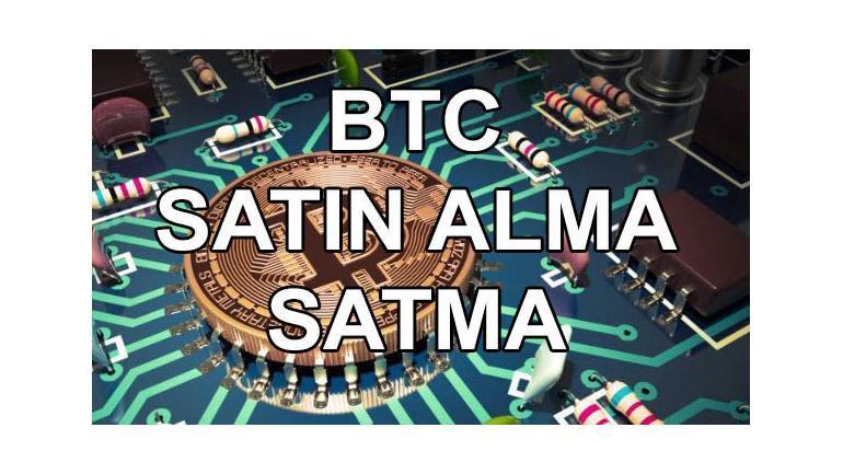 Sanal Para Bitcoin BTC Nasıl Alınır Satılır ?