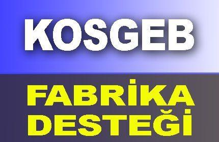 KOSGEB Fabrika Kurma Hibe Desteği Devletten Nasıl Alınır?