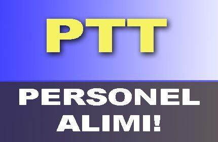 PTT Personel Alımı Nasıl Olur? Başvuru Şartları Nelerdir?