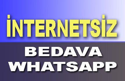 İnternet Olmadan Bedava WhatsApp Kullanımı Nasıl Olur?