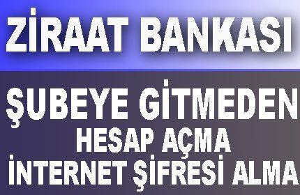 Ziraat Bankası Şubeye Gitmeden Vadesiz Online Hesap Açma (İnternet Şifre Alma)