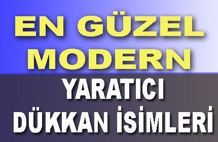 En Güzel Yaratıcı Modern Dükkan İsimleri (Osmanlı, Bereketli)